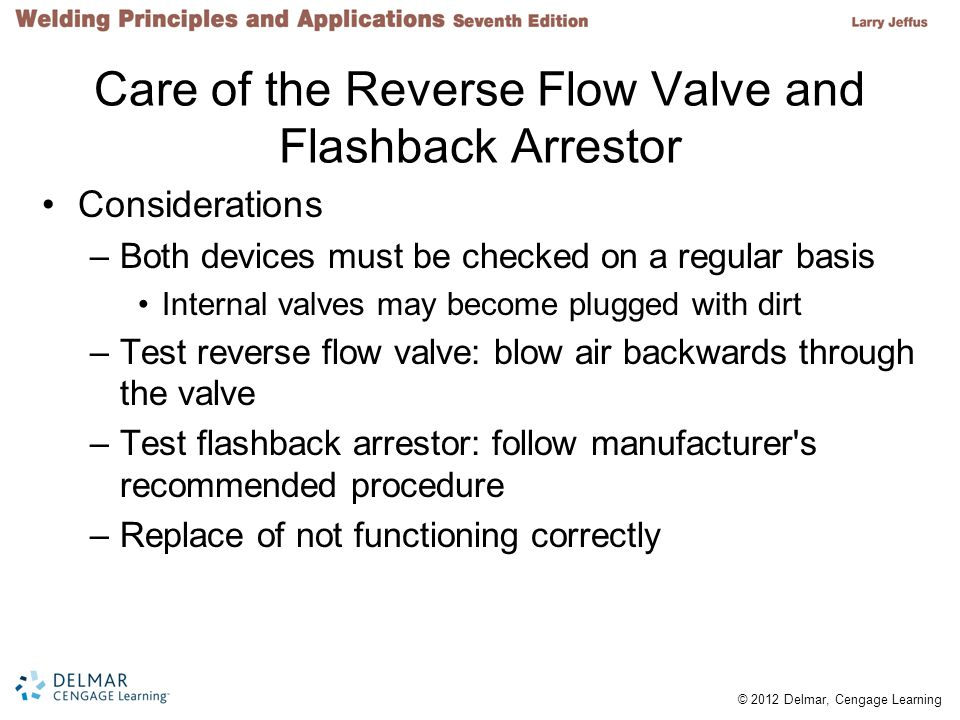 Care of the Reverse Flow Valve and Flashback Arrestor