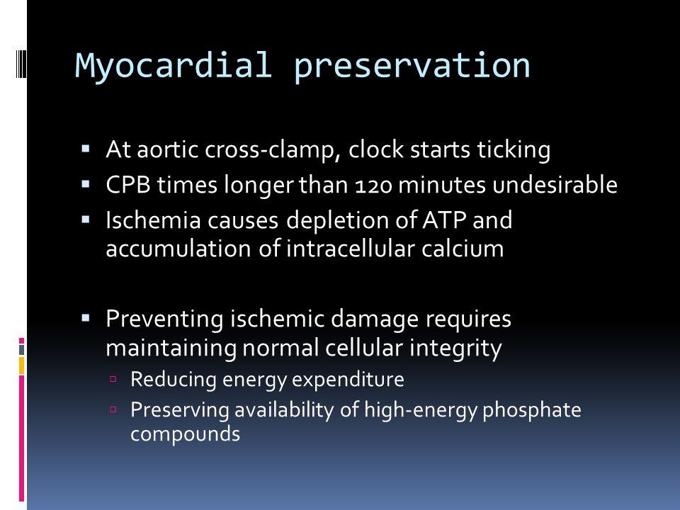 Myocardial preservation
