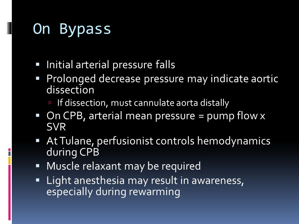 On Bypass Initial arterial pressure falls