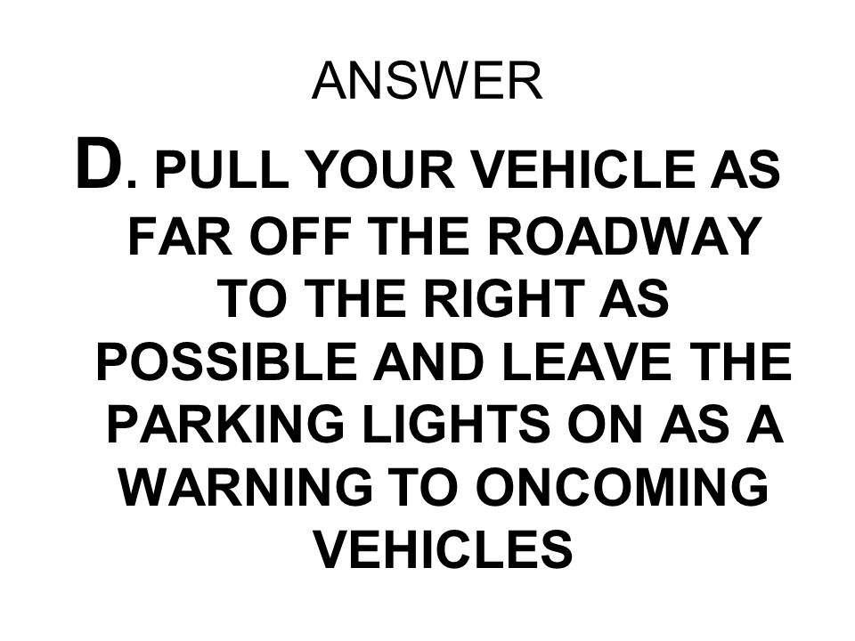 ANSWER D.