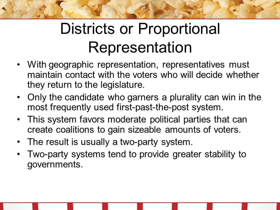 Districts or Proportional Representation