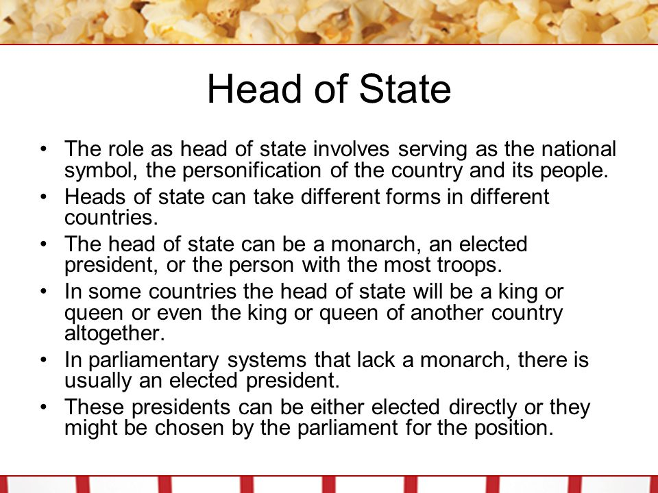 Head of State The role as head of state involves serving as the national symbol, the personification of the country and its people.
