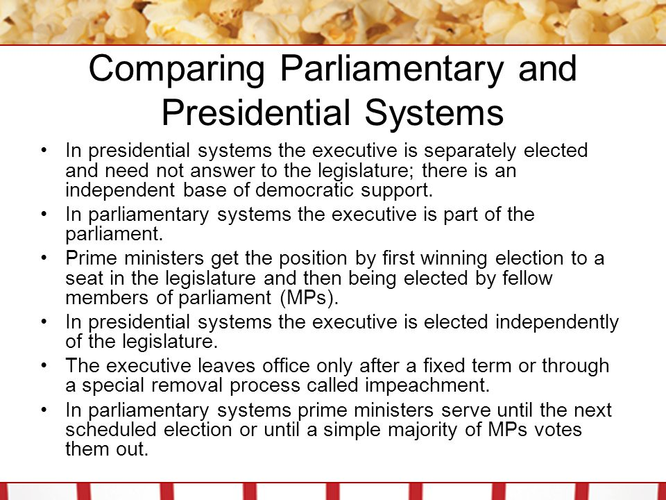 Comparing Parliamentary and Presidential Systems