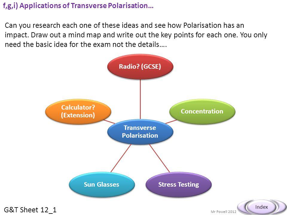 f,g,i) Applications of Transverse Polarisation…