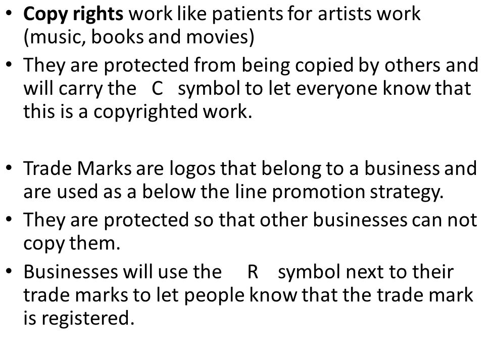 Copy rights work like patients for artists work (music, books and movies)