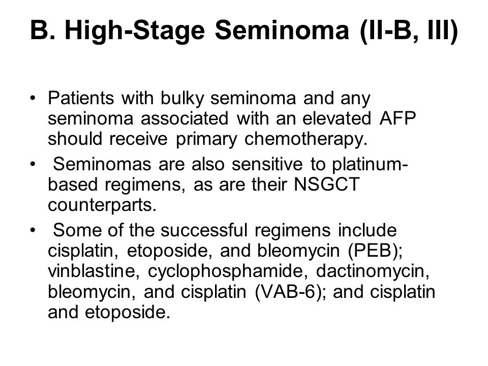 B. High-Stage Seminoma (II-B, III)