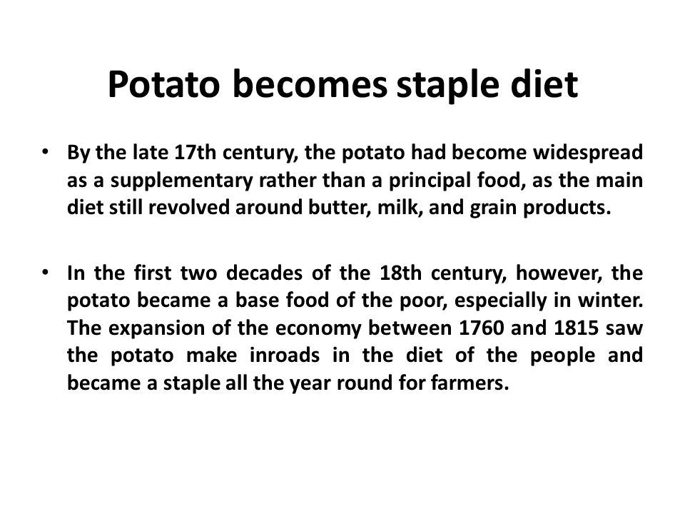 Potato becomes staple diet