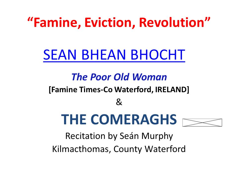 Famine, Eviction, Revolution