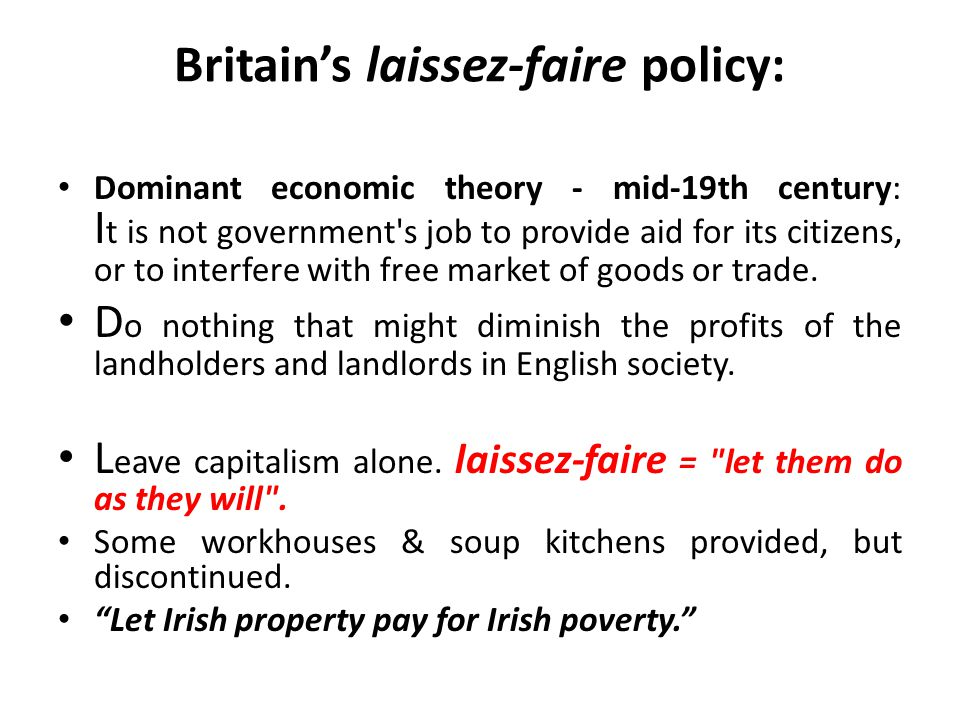 Britain's laissez-faire policy: