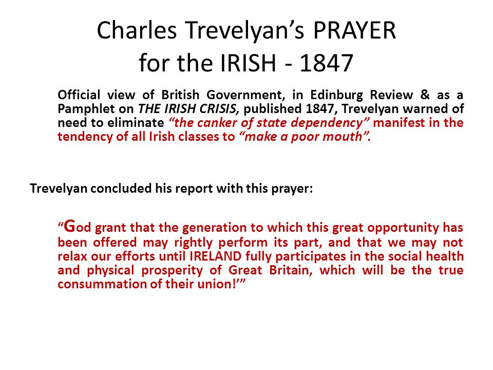 Charles Trevelyan's PRAYER for the IRISH - 1847