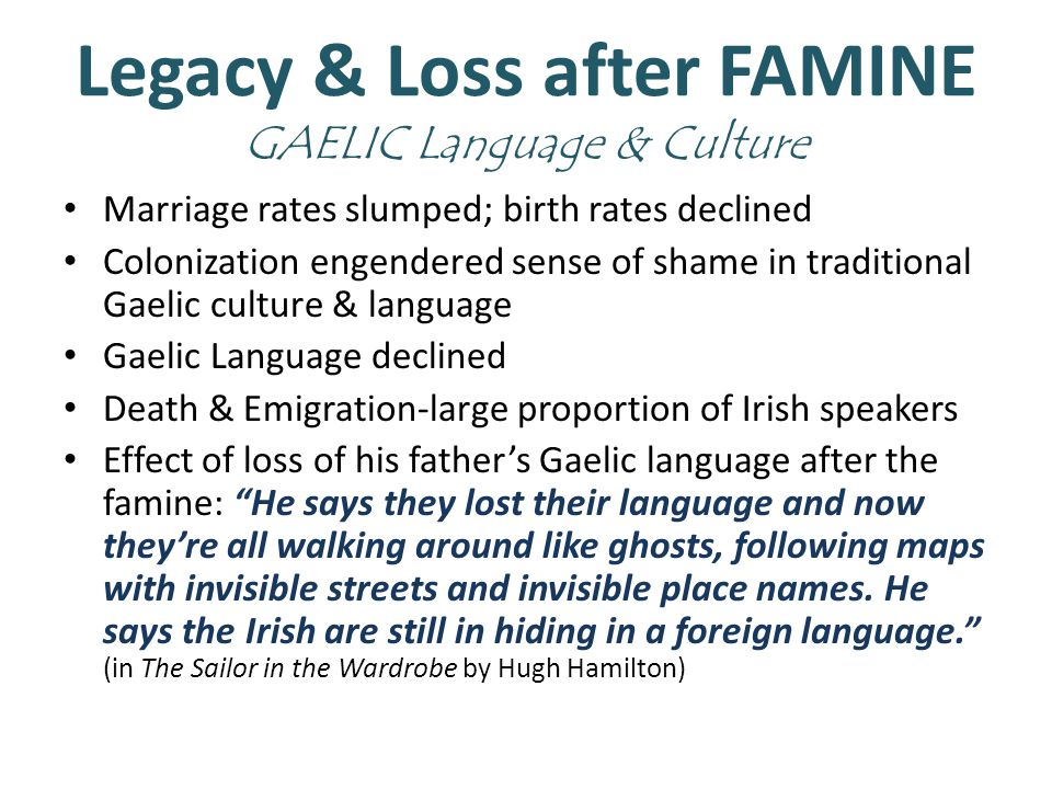 Legacy & Loss after FAMINE GAELIC Language & Culture