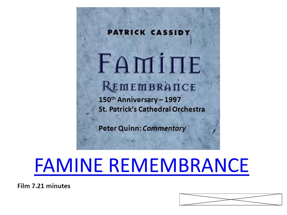 FAMINE REMEMBRANCE 150th Anniversary – 1997