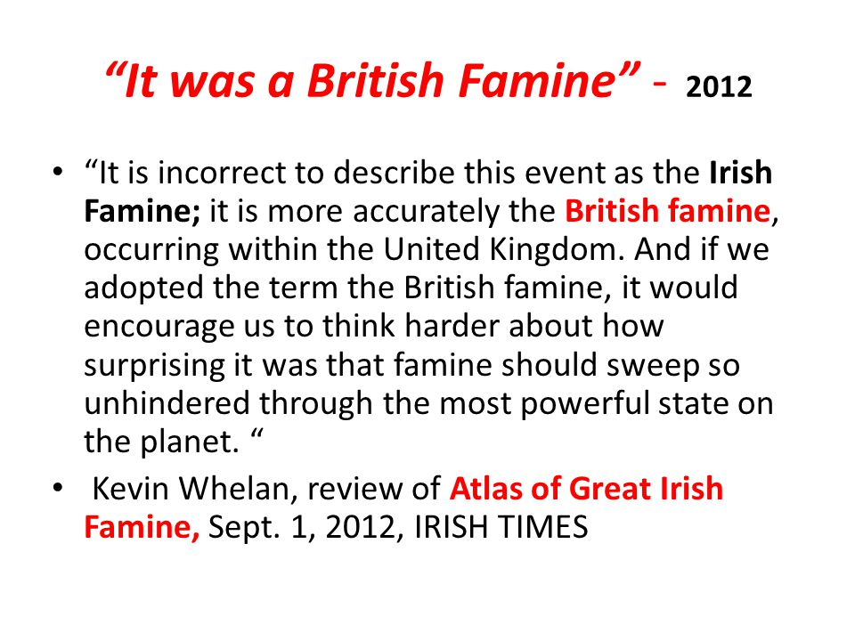 It was a British Famine - 2012