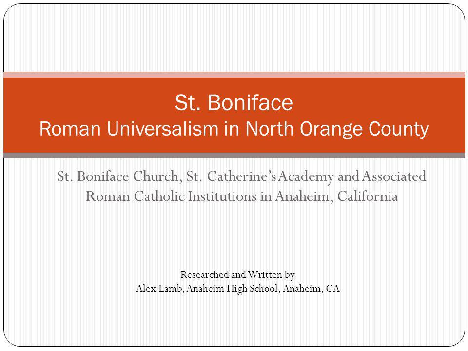 St. Boniface Roman Universalism in North Orange County