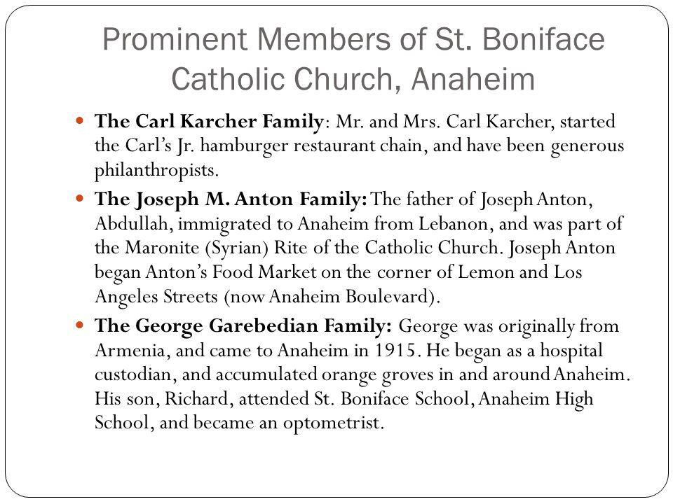 Prominent Members of St. Boniface Catholic Church, Anaheim