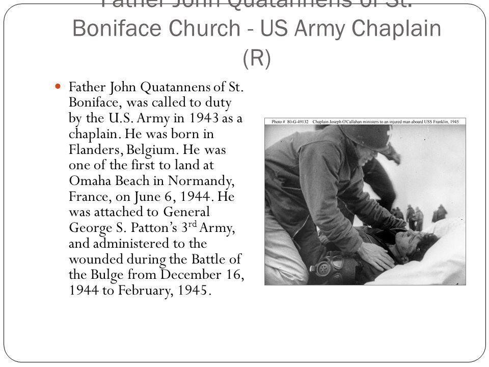 Father John Quatannens of St. Boniface Church - US Army Chaplain (R)