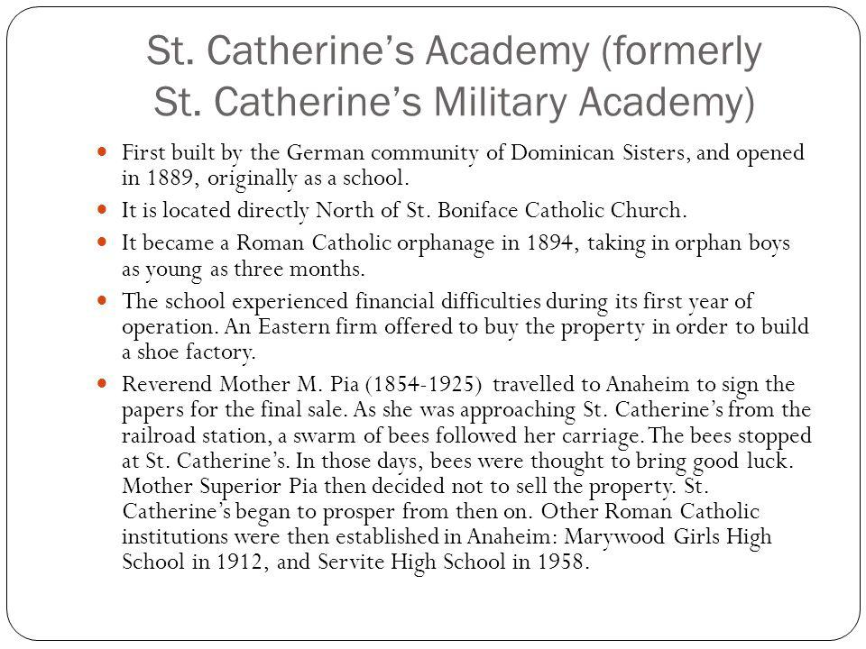 St. Catherine's Academy (formerly St. Catherine's Military Academy)