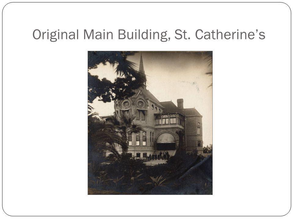 Original Main Building, St. Catherine's