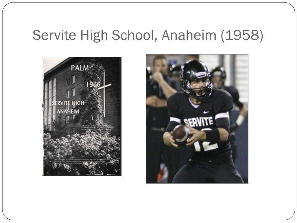 Servite High School, Anaheim (1958)