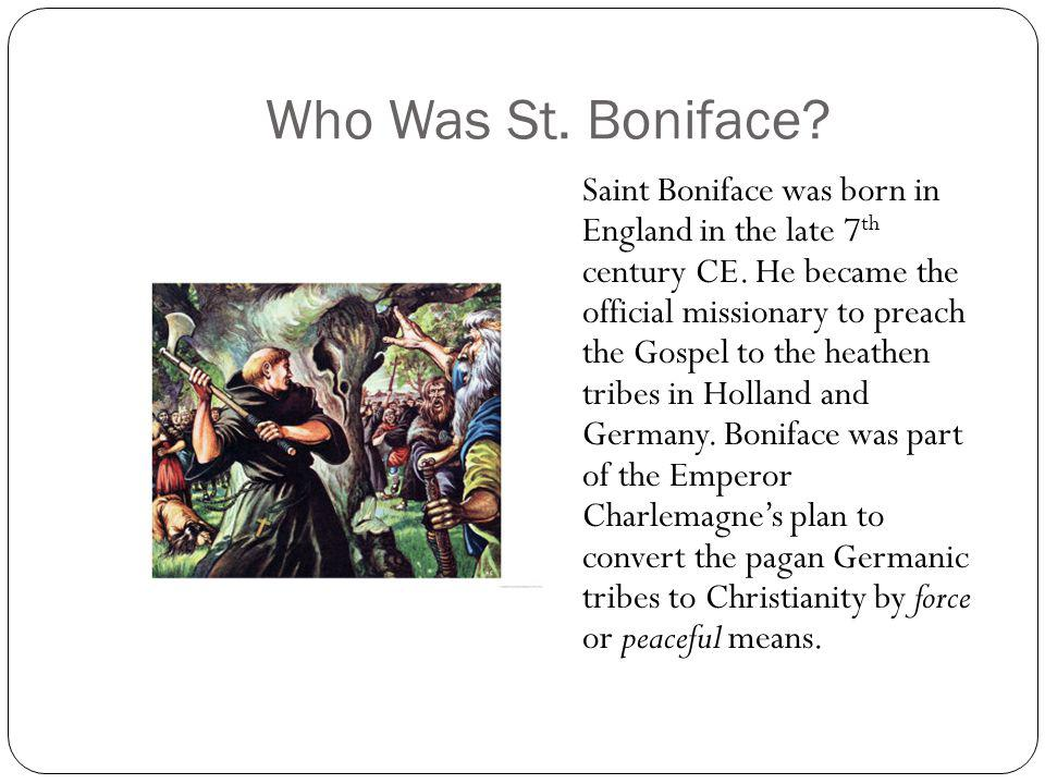Who Was St. Boniface
