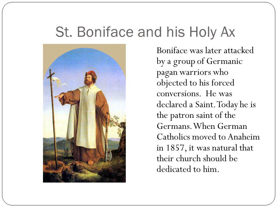 St. Boniface and his Holy Ax