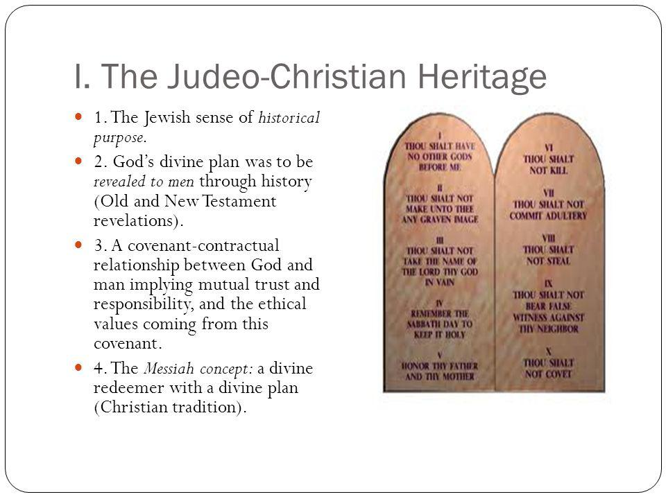I. The Judeo-Christian Heritage