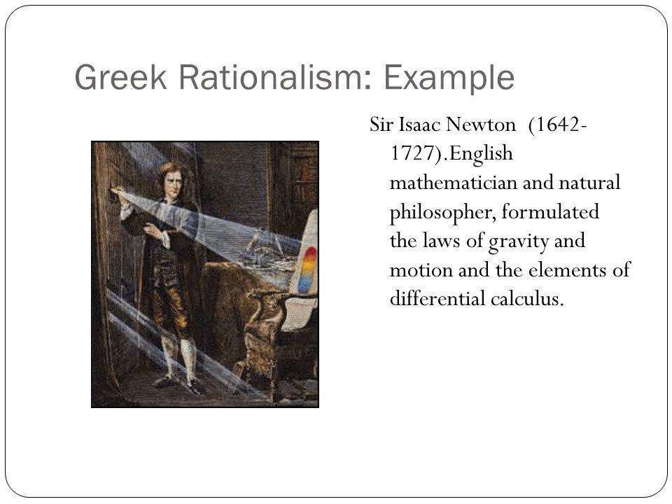 Greek Rationalism: Example