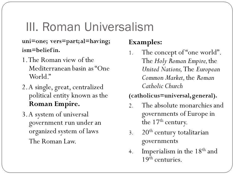 III. Roman Universalism
