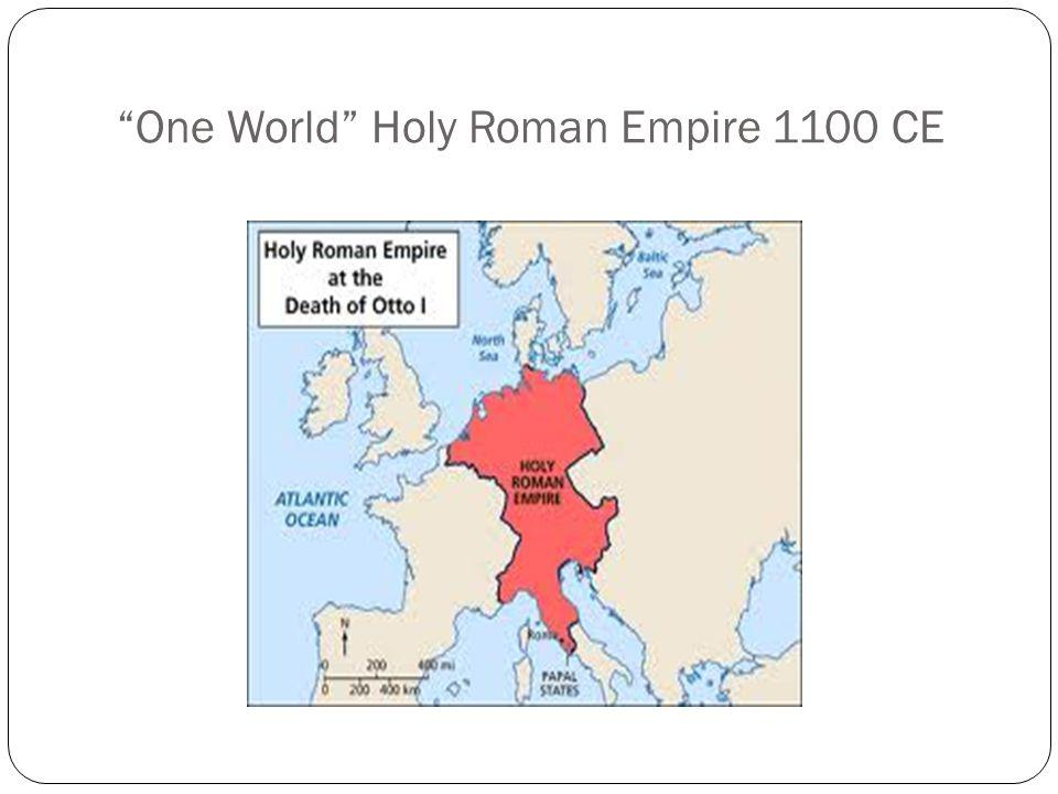 One World Holy Roman Empire 1100 CE