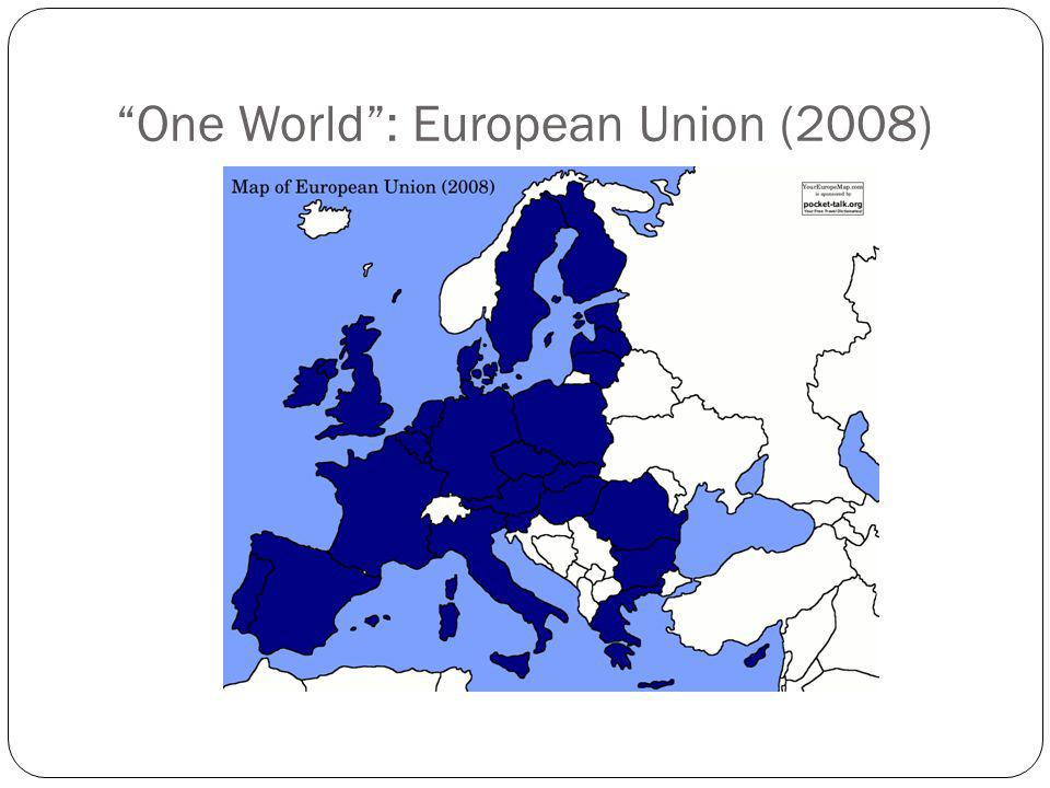 One World : European Union (2008)
