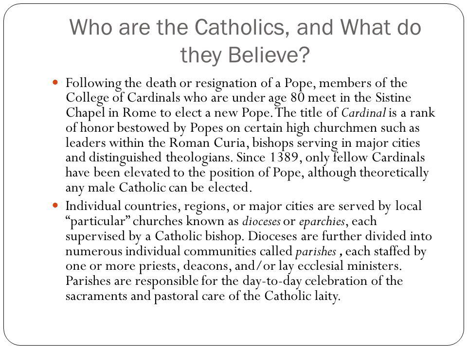 Who are the Catholics, and What do they Believe
