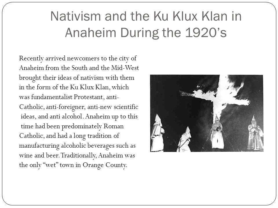 Nativism and the Ku Klux Klan in Anaheim During the 1920's