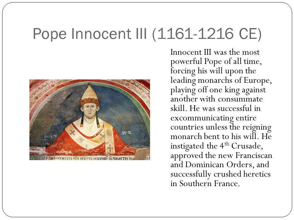 Pope Innocent III (1161-1216 CE)