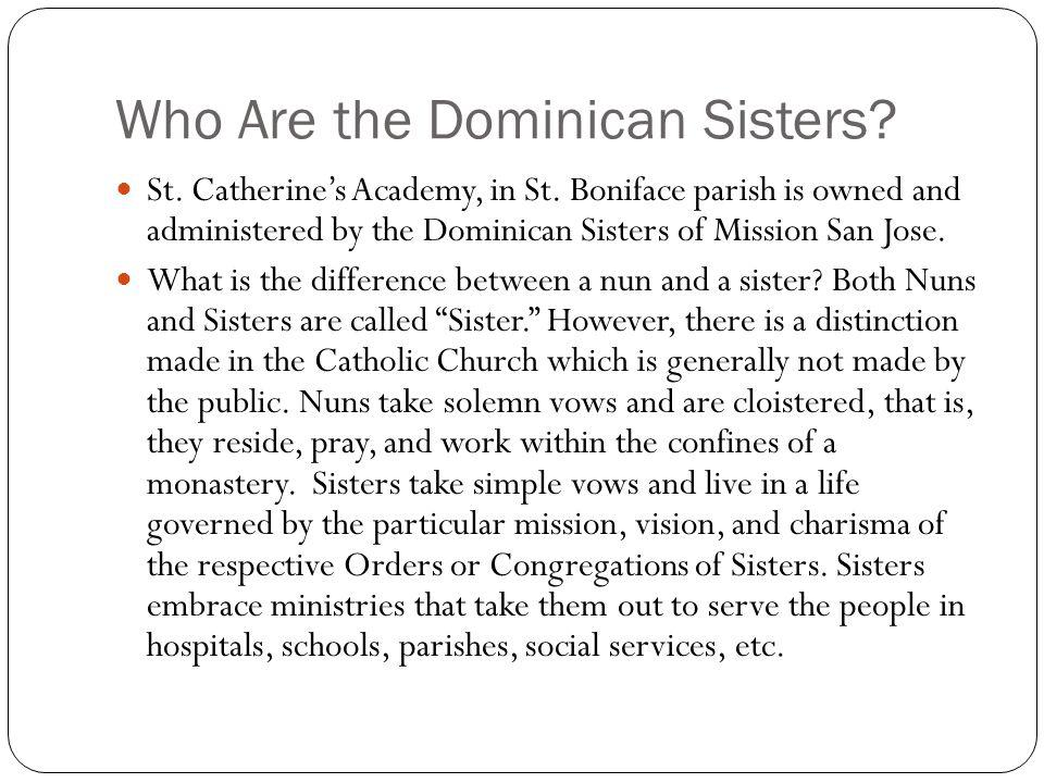 Who Are the Dominican Sisters