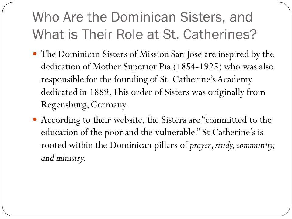 Who Are the Dominican Sisters, and What is Their Role at St. Catherines
