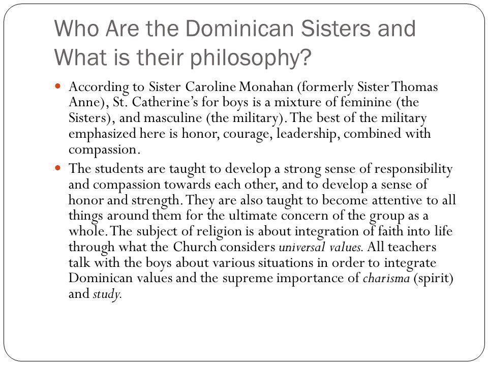 Who Are the Dominican Sisters and What is their philosophy