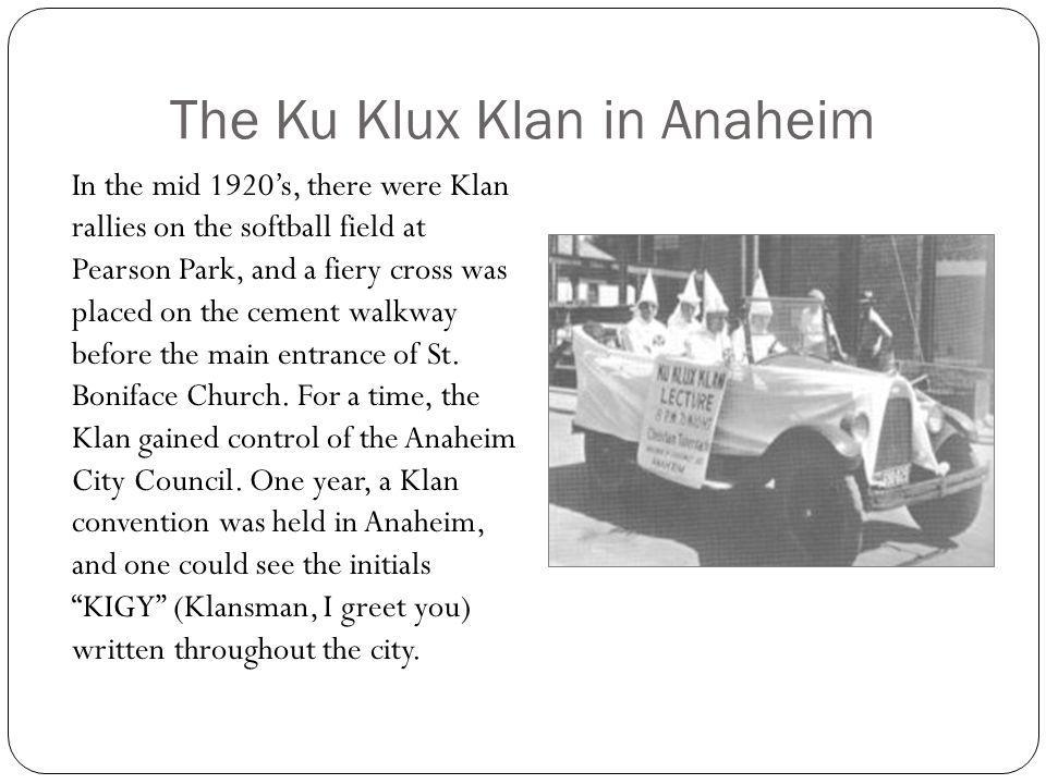 The Ku Klux Klan in Anaheim