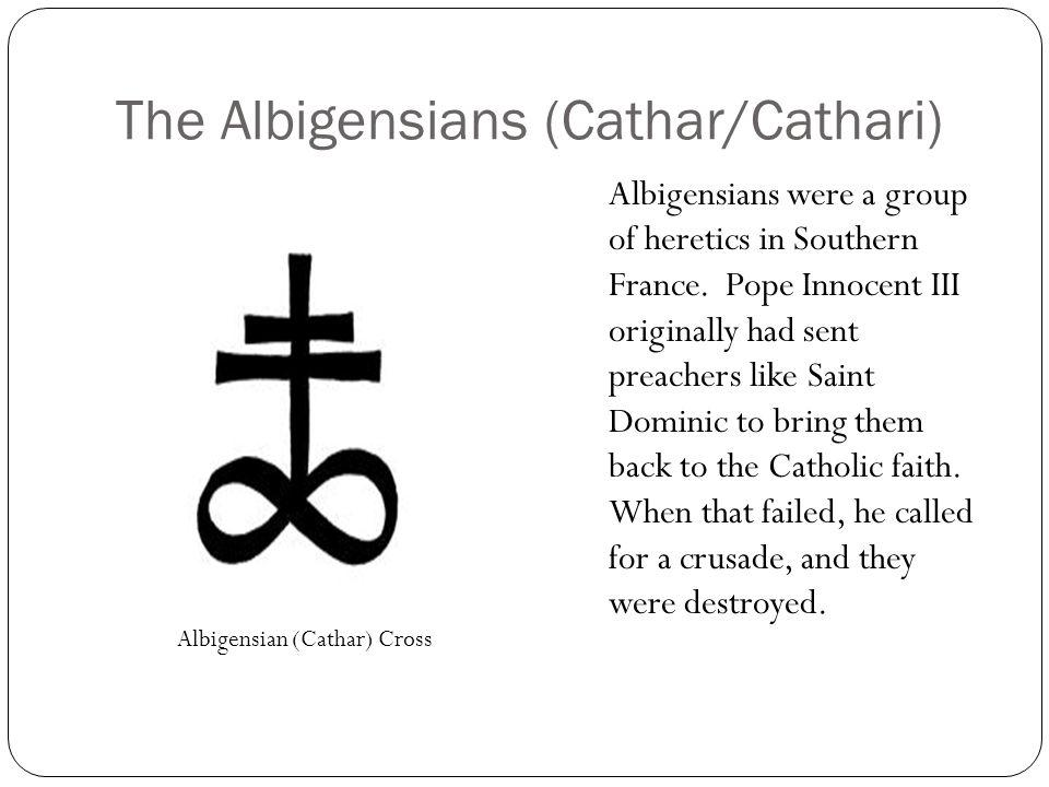 The Albigensians (Cathar/Cathari)