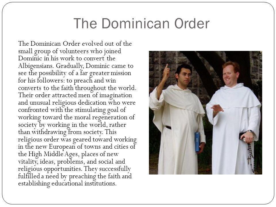 The Dominican Order