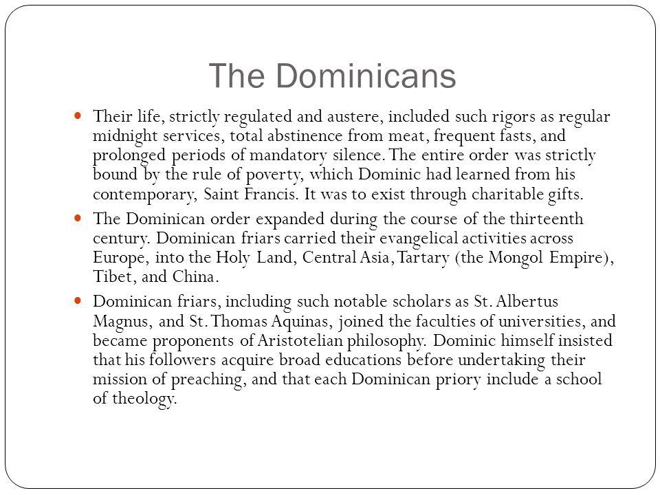 The Dominicans