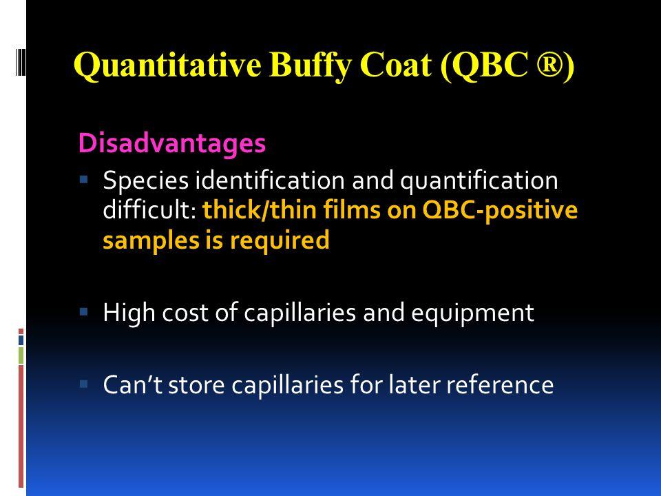 Quantitative Buffy Coat (QBC ®)