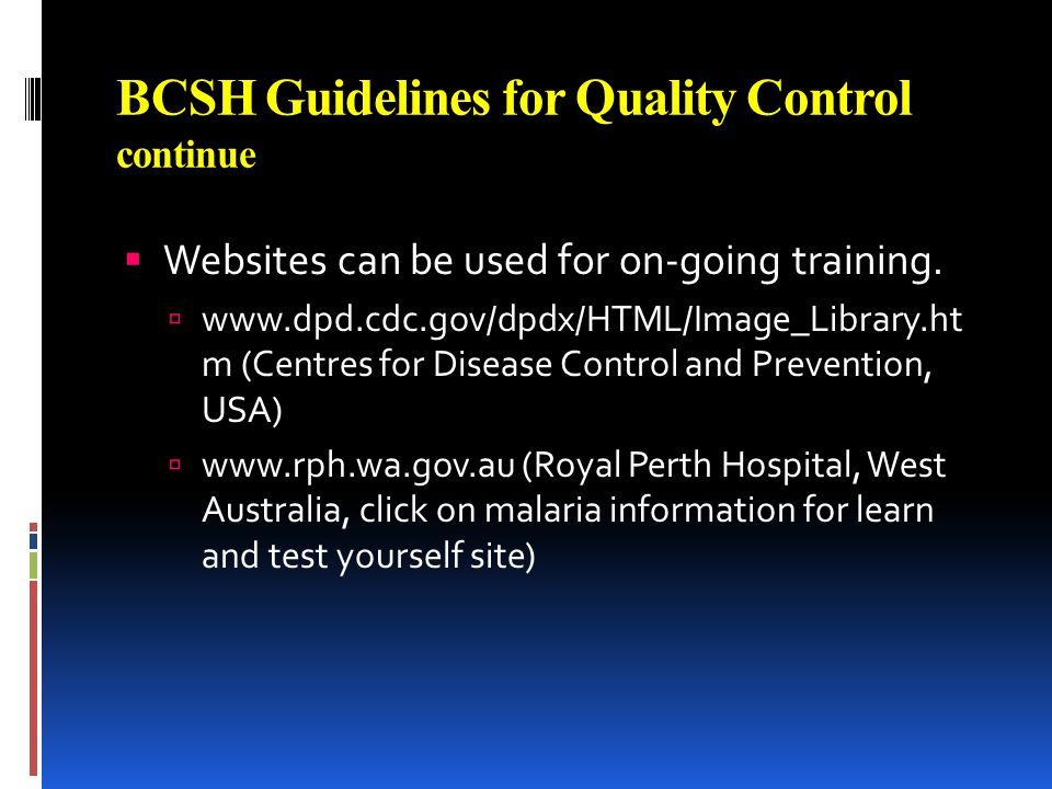 BCSH Guidelines for Quality Control continue