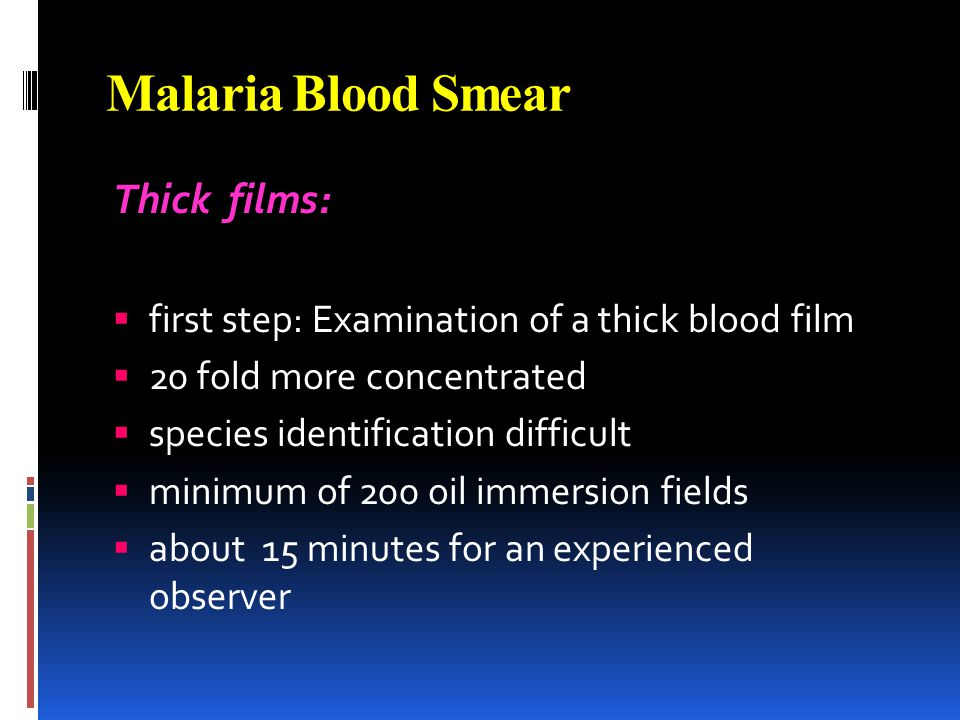 Malaria Blood Smear Thick films: