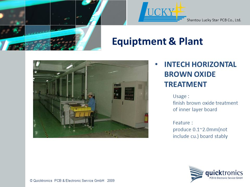 Equiptment & Plant INTECH HORIZONTAL BROWN OXIDE TREATMENT Usage :