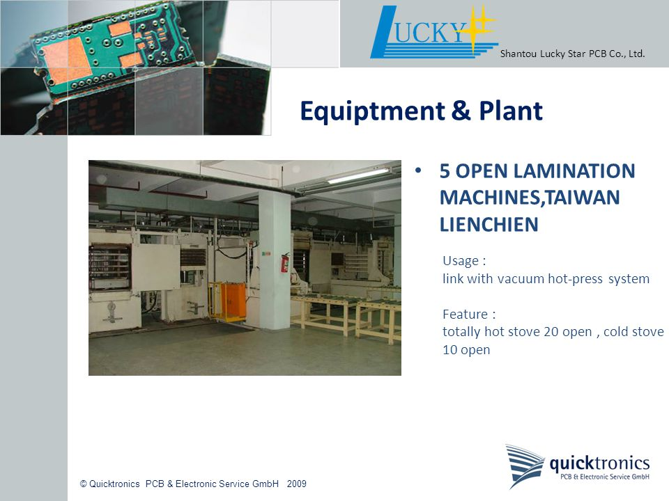 Equiptment & Plant 5 OPEN LAMINATION MACHINES,TAIWAN LIENCHIEN Usage :