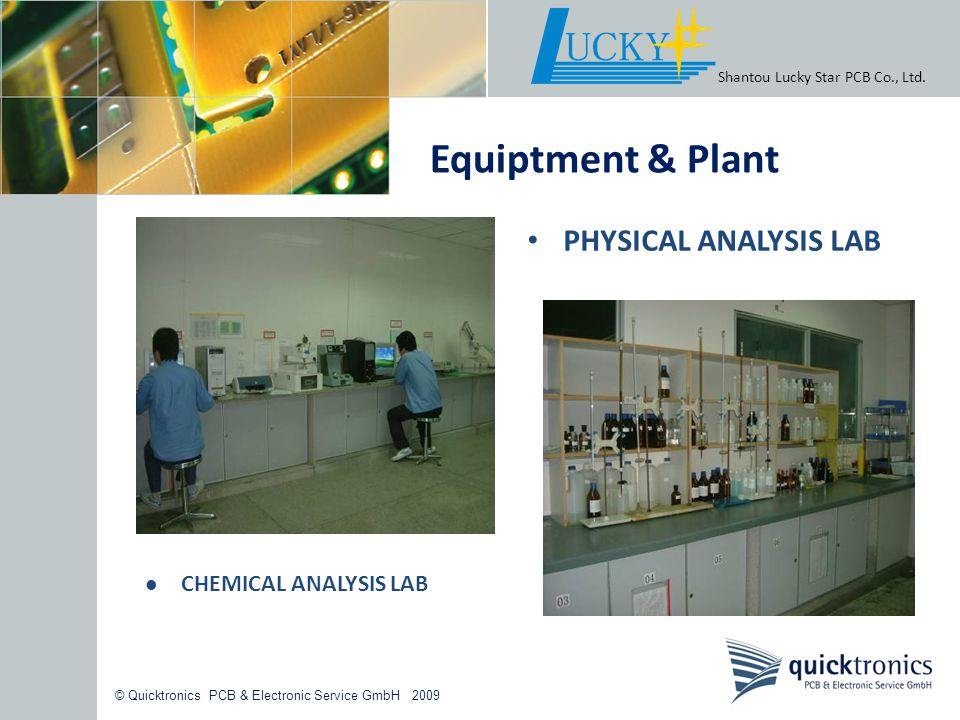 Equiptment & Plant PHYSICAL ANALYSIS LAB CHEMICAL ANALYSIS LAB