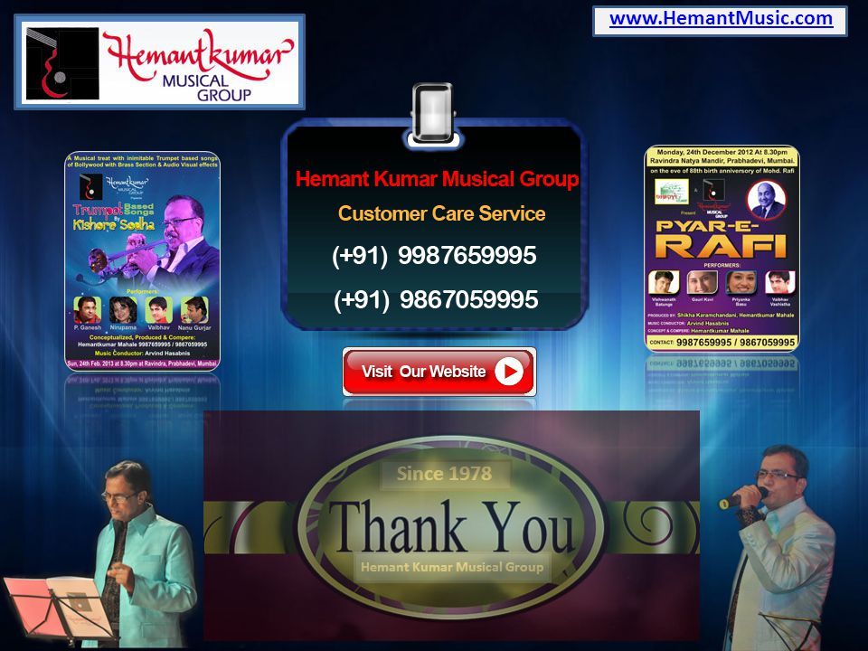 www.HemantMusic.com Since 1978 Hemant Kumar Musical Group