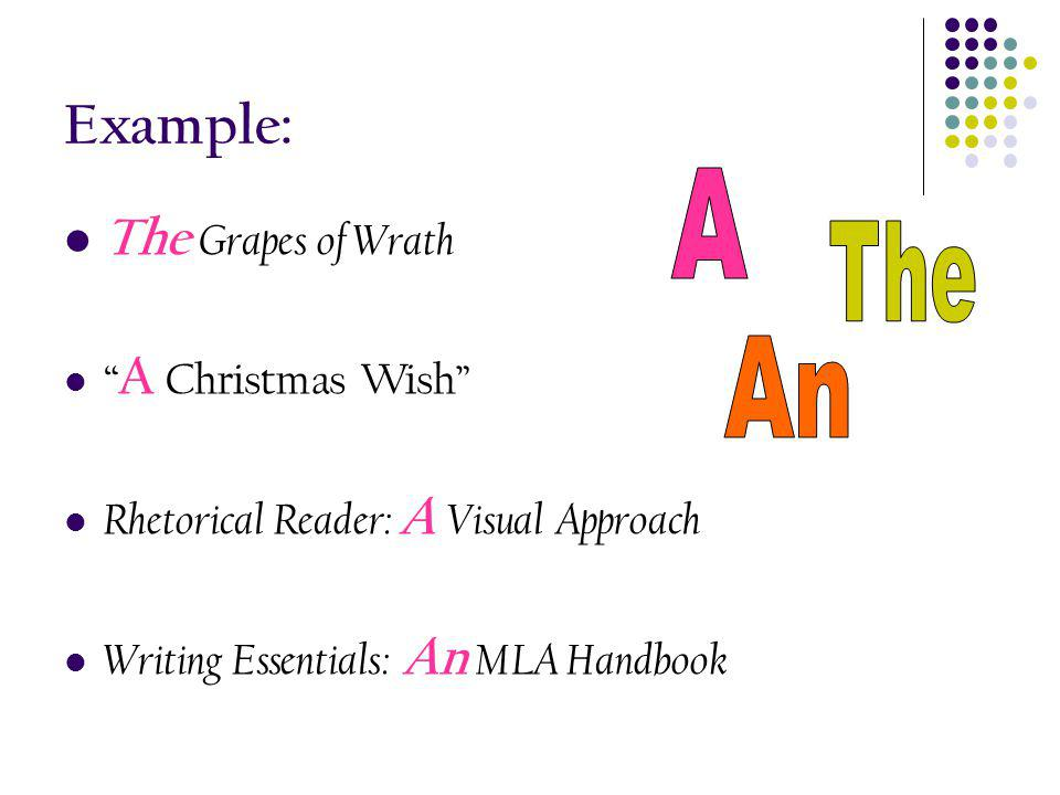 Example: A The Grapes of Wrath The An A Christmas Wish
