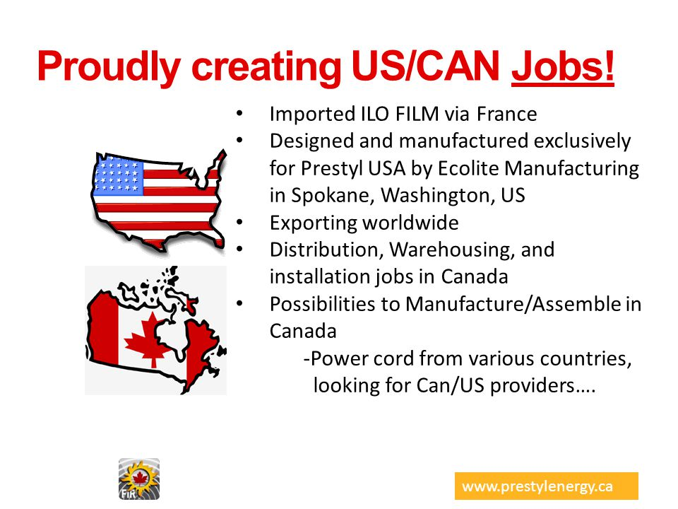 Proudly creating US/CAN Jobs!