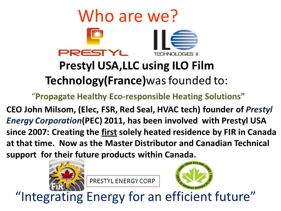 Who are we Integrating Energy for an efficient future